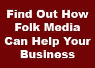 How Folk Media Can Help Your Business by Joel Mark Witt