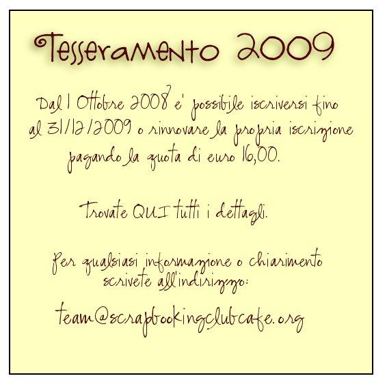Campagna adesioni Scrapbooking Club Cafè 2009