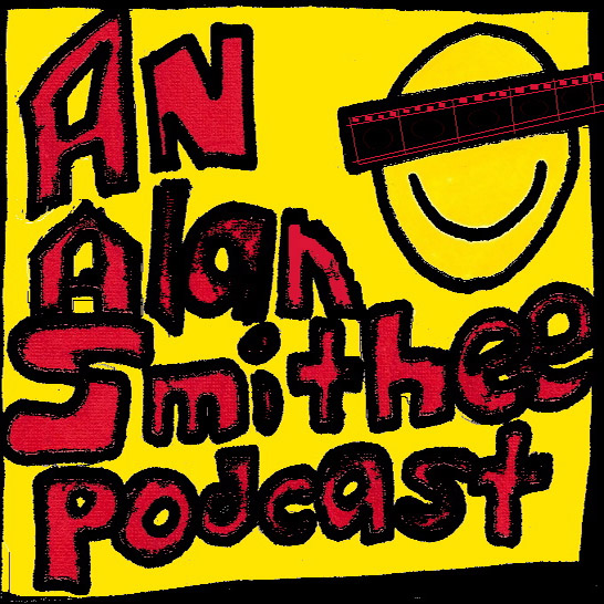 An Alan Smithee Podcast
