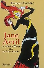 Jane Avril by  François Caradec