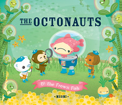 the Octonauts and the Frown Fish (MEOMI) Tags: fish barnacles frown meomi octonauts vegimal sauci shellington