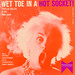 Phyllis Diller : Wet Toe in a Hot Socket