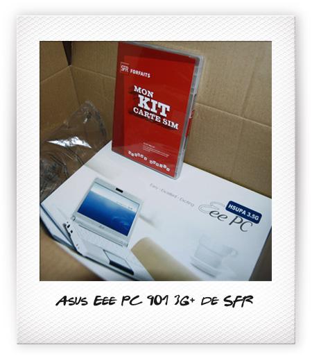 L'arrivée du Eee PC 901 3G+ de SFR