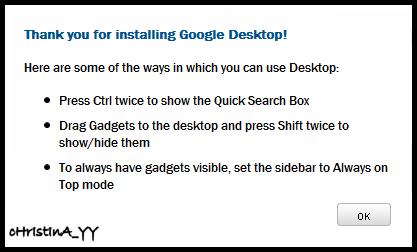 Thank You for installing Google Desktop