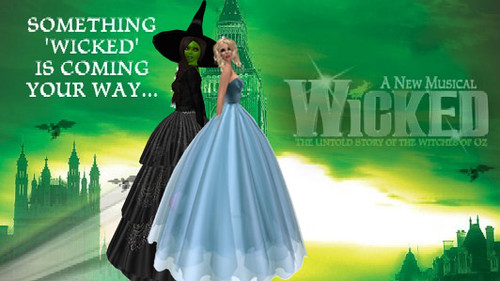 I totally love Wicked!
