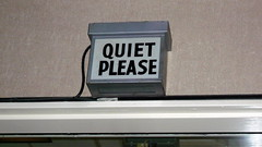 """Quiet please"" sign"
