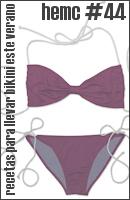 hemc #44 - recetas para llevar bikini esta verano
