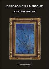 Espejos en la noche ESPEJOS EN LA NOCHE - Juan Cruz BORDOY ESPEJOS EN LA NOCHE - Juan Cruz BORDOY 2986602620 ef10ef1a1d m