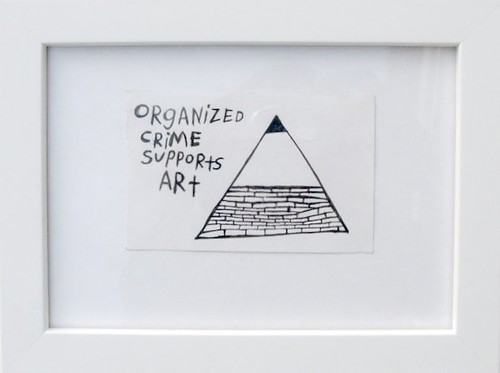 Organized Crime Supports Art