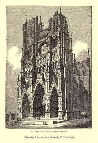 009- Fachada oeste de la catedral de Amiens-One hundred and fifty wood cuts, selected from the Penny magazine 1835