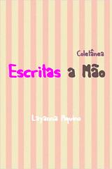 Coletânea Escritas a Mão - Layanna Aquino