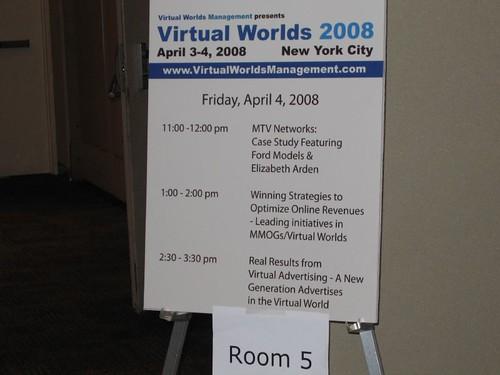 Virtual Worlds 2008 - Sign board