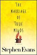 The Marriage of True Minds by Stephen Evans (2008)