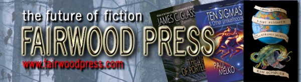 Fairwood Press - The Future of Fiction