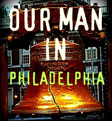 our man in philadelphia