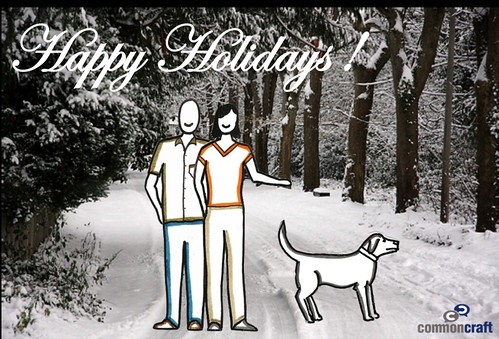 Happy Holidays from Common Craft by you.