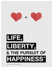 Life, Liberty, & The Pursuit of Happiness*