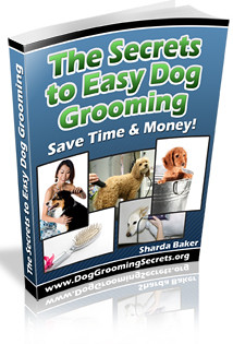 The Secrets to Easy Dog Grooming, dog grooming ebook