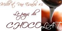 1001 Escales, le pays du chocolat