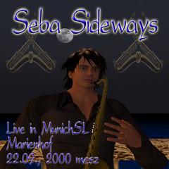 Seba Sideways Live in MünchenSL
