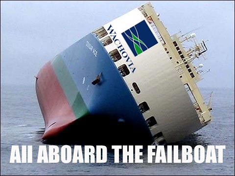 The Newest Failboat: Wachovia