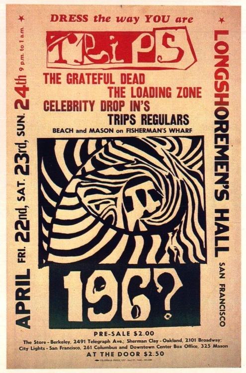 Grateful Dead Trips Festival poster for 4/22/66, 4/23/66, 4/24/66 -- Longshoreman's Hall, San Francisco