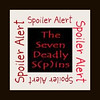 seven deadly spoilers