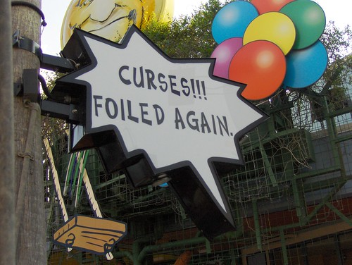 Curses!!! Foiled Again.