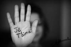 Je T'aime  (A.A.A) Tags: world blackandwhite bw white black canon french photography hand mark iii photograph notme iloveyou language aaa amna irresistible eos1ds jetaime althani canoneos1dsmarkiii amnaaalthani dedicatedtonas