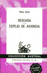 Max Aub, Deseada - Espejo de Avaricia