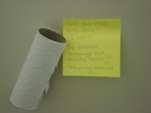 Can you wipe with this? I can't. So please change out empty rolls!! They are behind you.