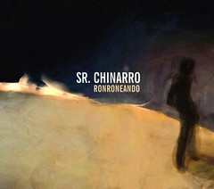 Sr Chinarro - Ronroneando