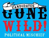 Candidates Gone Wild