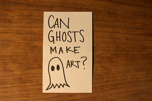 Can Ghosts Make Art?