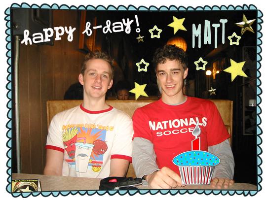Matt's B-day