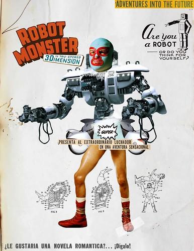 Robot Monster... ahora resulta que los robots tambien luchan jaja (collage digital) by Javier Piragauta.