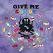 Custom Give Me Candy T-shirt
