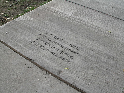 A Little Less War, part of the Everyday Poems for City Sidewalk project, Saint Paul, Minnesota, October 2008, photo © 2008 by QuoinMonkey. All rights reserved.