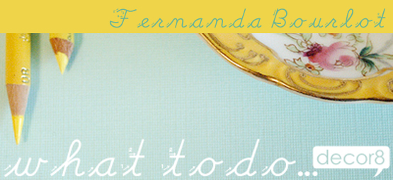 What To Do... Fernanda Bourlot
