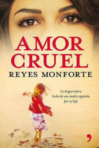 Amor cruel- Reyes Monforte 2826122474_72bcf1964b
