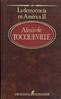 Alexis de Tocqueville, La democracia en Am�rica