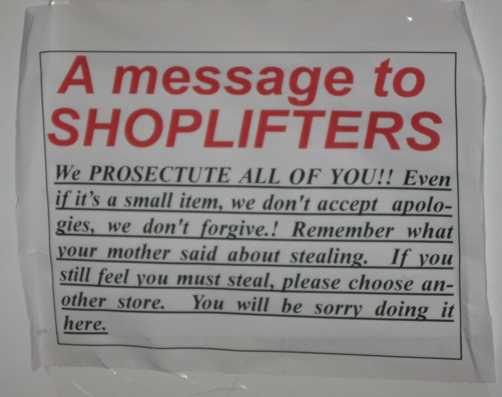 The World's Best Photos of shoplifting and sign - Flickr ...