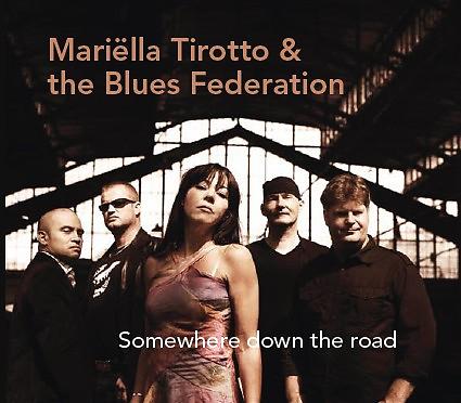 Mariella Tirotto & The Blues Federation - Somewhere Down The Road (CD)