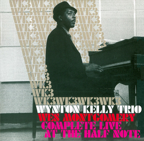 wynton kelly trio - complete live at the half note (disc 2)