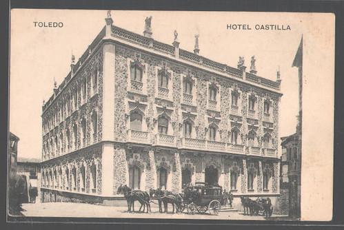 Hotel Castilla de Toledo a principios del Siglo XX