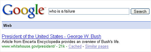 Who Is A Failure - Bush On Google