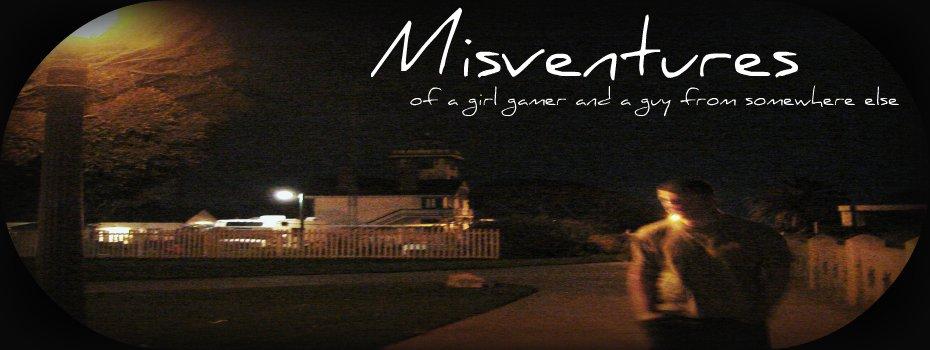 Misventures