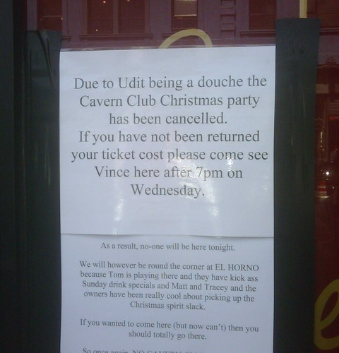 Due to Udit being a douche the Cavern Club Christmas party has been cancelled.