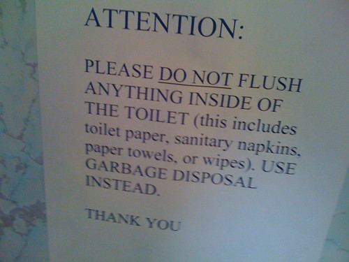 Attention: Please DO NOT flush anything inside of the toilet (this includes toilet paper, sanitary napkins, paper towels, or wipes.) Use garbage disposal instead. THANK YOU