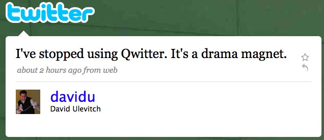 Twitter / David Ulevitch: I've stopped using Qwitter ...